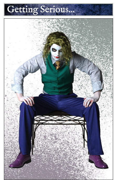 Getting Serious as the Joker
