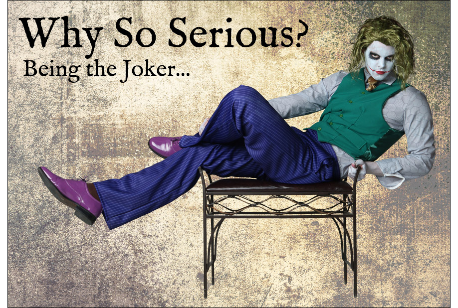 Being the Joker