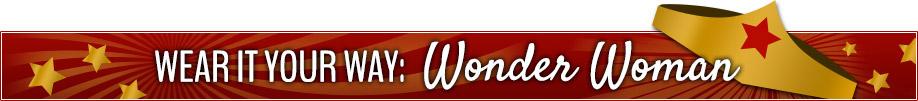 Wonder Woman Wear it Your Way Banner