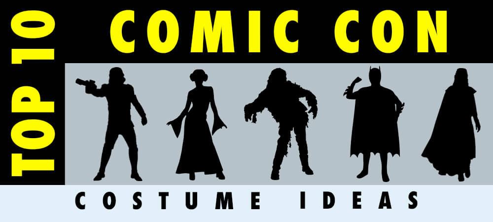 The Top 10 Comic Con Costume Ideas