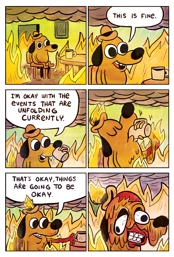 """This Is Fine"" comic by KC Green"