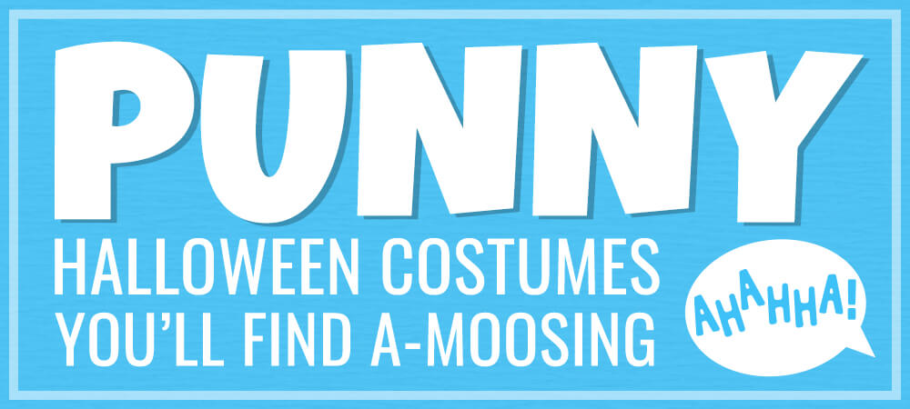 Punny Halloween Costumes You'll Find A-Moosing