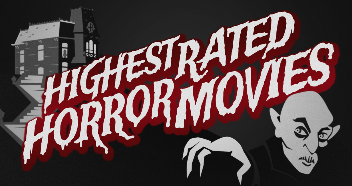 Top Rated Horror Movies of All Time