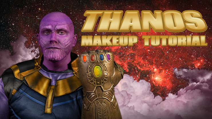 Thanos Infinity War Makeup Tutorial