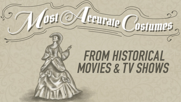 Best Historical Costumes from Movies and TV
