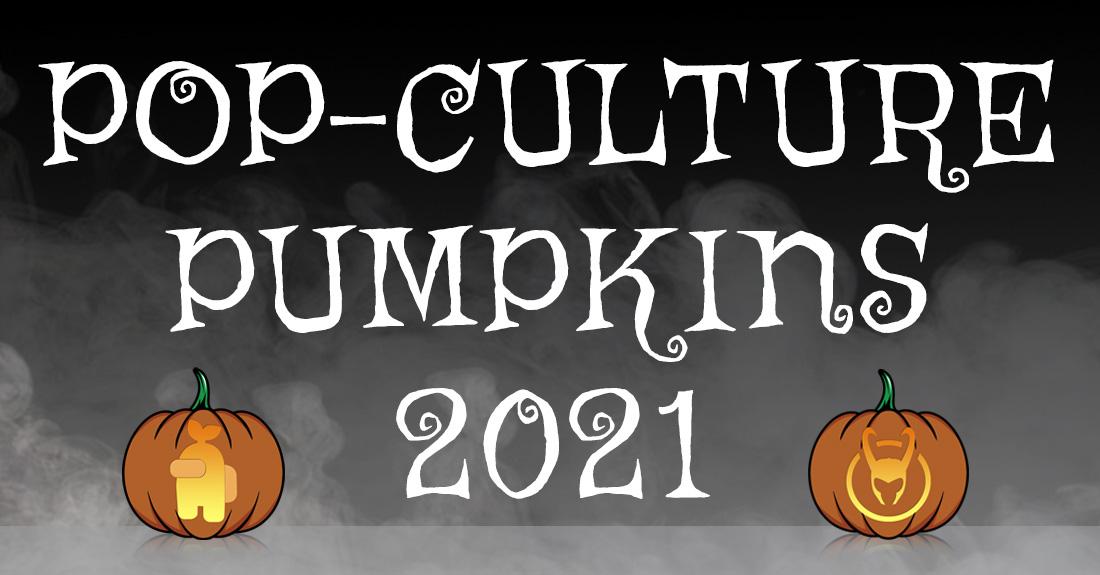 Pop Culture Pumpkins 2021
