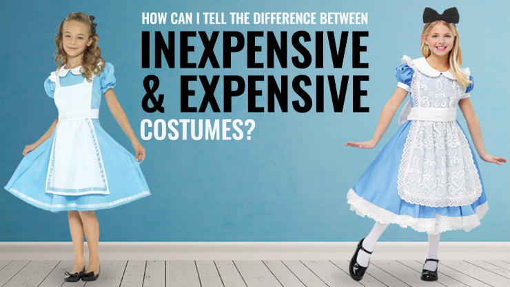 How Can I Tell the Difference Between Inexpensive and Expensive Halloween Costumes?