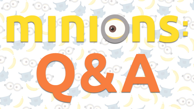 Minions Questions & Answers