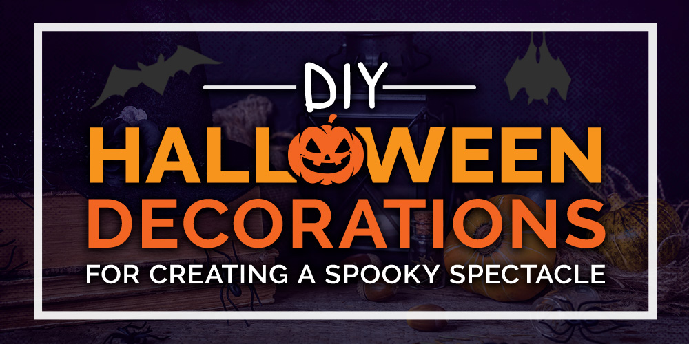 DIY Halloween Decorations for Creating a Spooky Spectacle