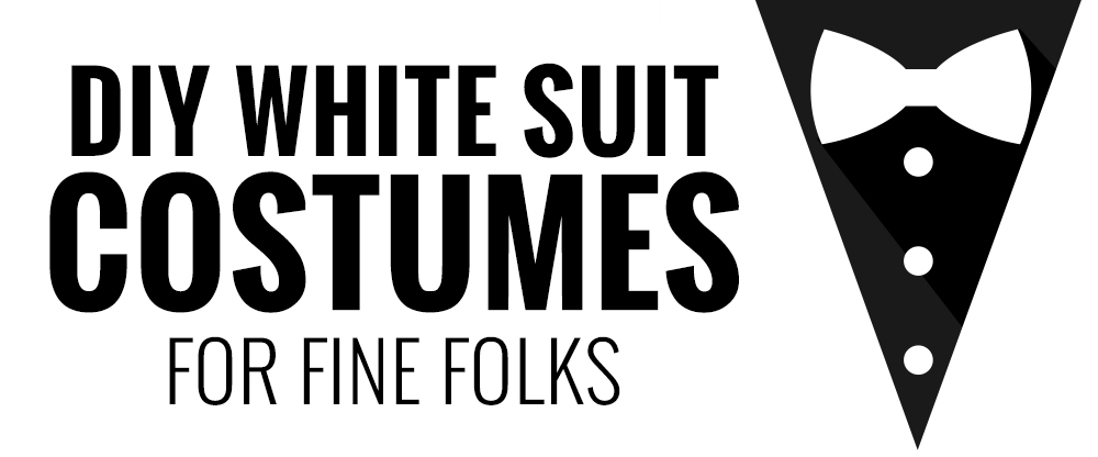 DIY White Suit Costumes for Fine Folks