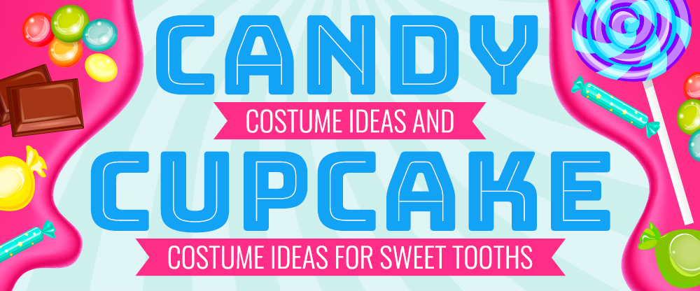 Candy Costume Ideas, Cupcake Costume Ideas and Costumes for Sweet Tooths