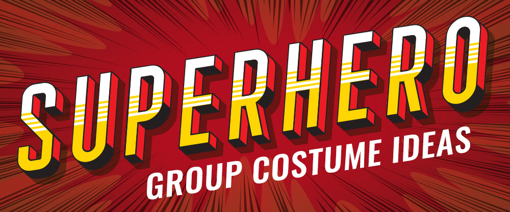 Superhero Group Costume Ideas