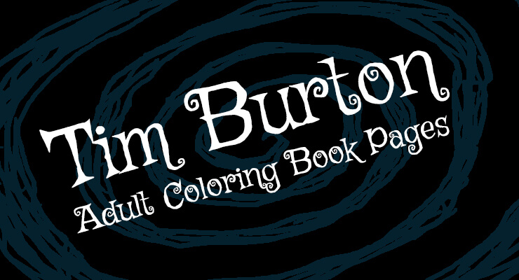 8 Tim Burton Adult Coloring Book Pages