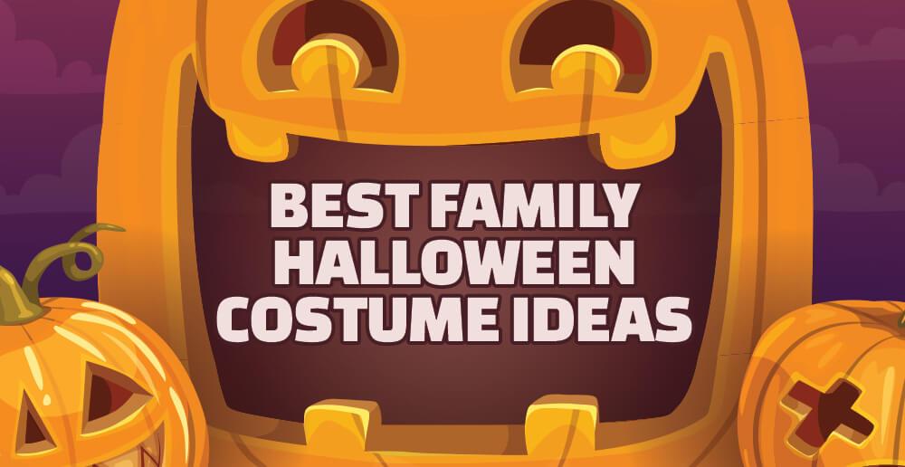 Best Family Halloween Costume Ideas