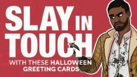 Slay in Touch With These Halloween Greeting Cards