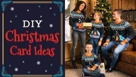 DIY Christmas Card Ideas to Accompany Your Holiday Pictures