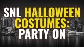 SNL Halloween Costumes: Party On [Costume Guide]