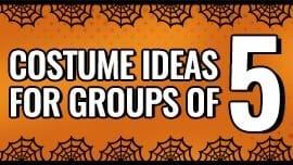 Costume Ideas for Groups of Five