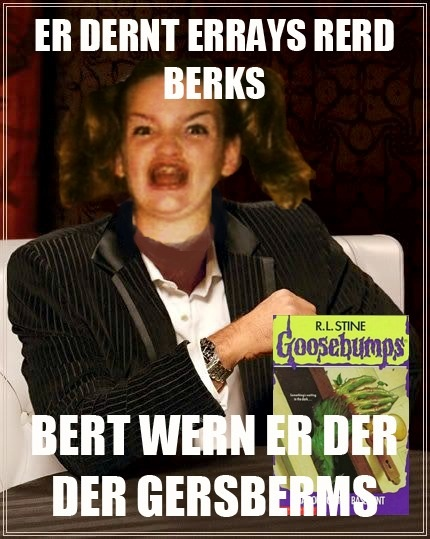 Gersbermps most interesting meme mashup
