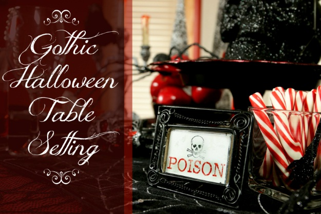 How to Create an Elegant Gothic Halloween Tablescape - Halloween ...