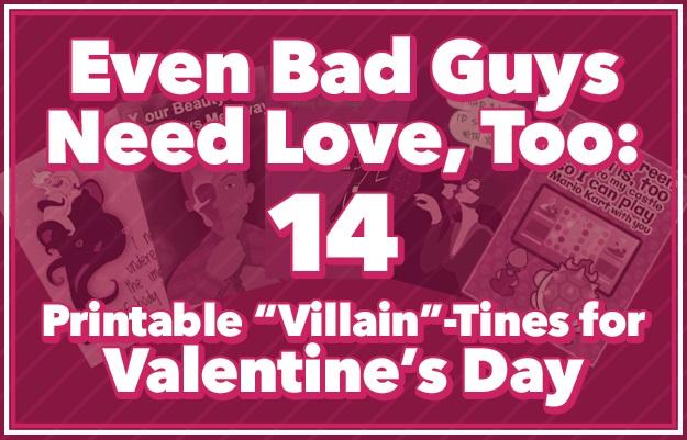 Villain-Tine Valentines Cards