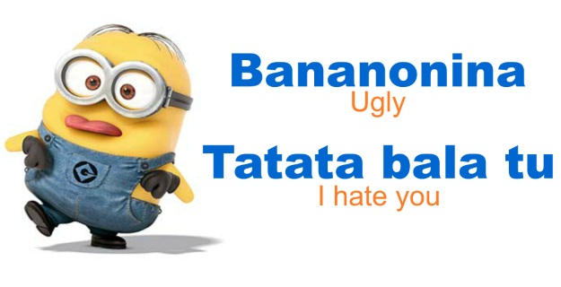 Minion Speak for Ugly