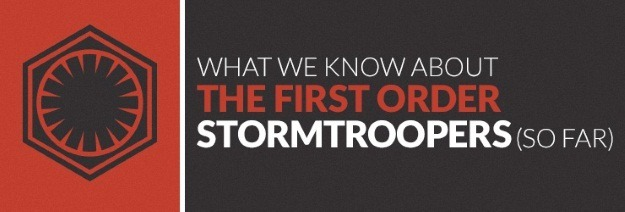 what we know about first order stormtroopers