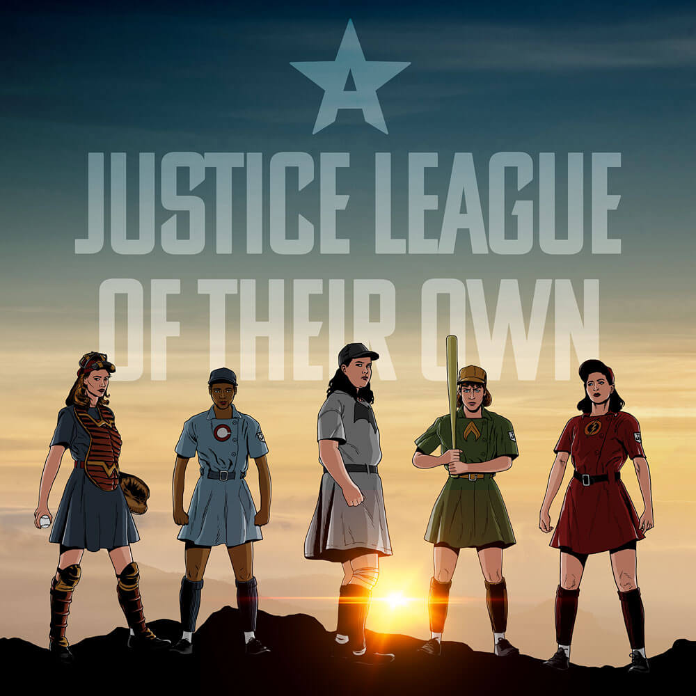 A Justice League of Their Own Team Poster
