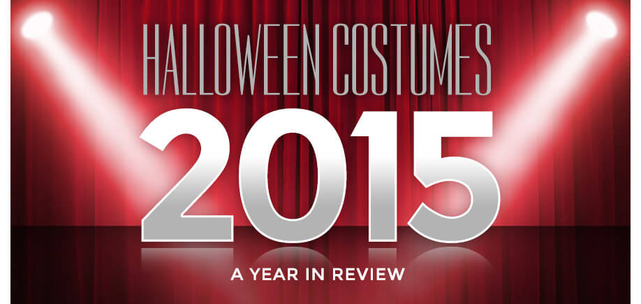 Halloween Costumes 2015: A Year in Review