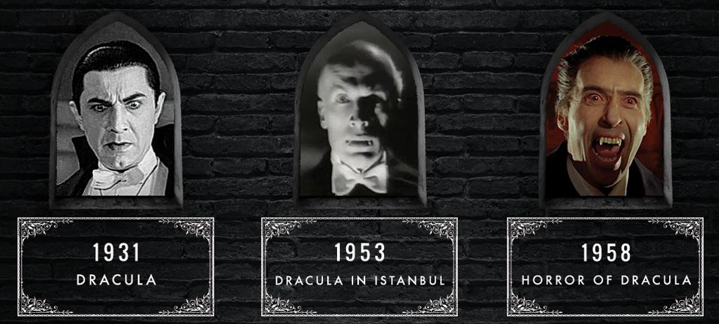 Dracula, Dracula in Istanbul and Horror of Dracula