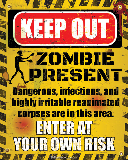 Zombie Keep Out Printable