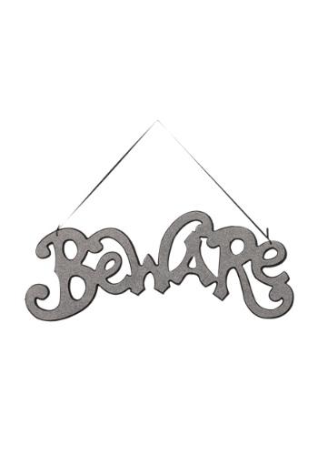 Image of Silver Beware Cutout Sign