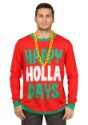 Happy-Holla-Days-Ugly-Christmas-Sweater