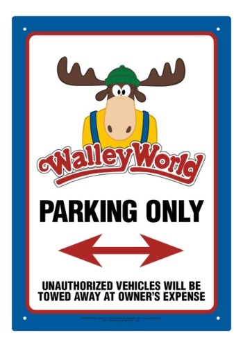 National Lampoon's Wally World- Parking Only Tin Sign