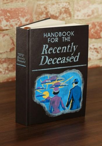Handbook for the Recently Deceased Journal