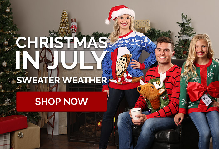 Christmas in July! Sweater Weather.